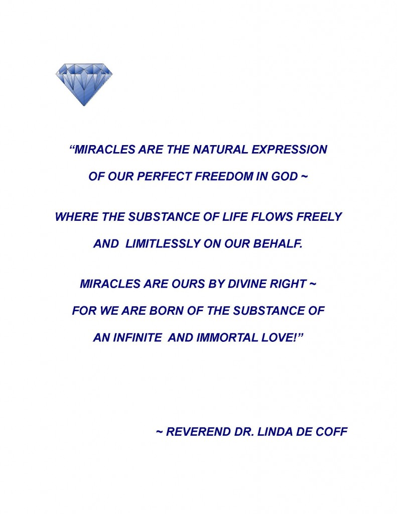 """LIVING THE MIRACLE CONSCIOUSNESS"" QUOTE"