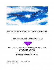 """LIVING THE MIRACLE CONSCIOUSNESS"" FRONT COVER"